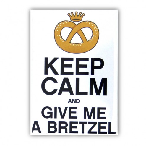 Magnet Keep Calm and Give Me a Bretzel
