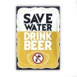 Magnet Save Water Drink Beer